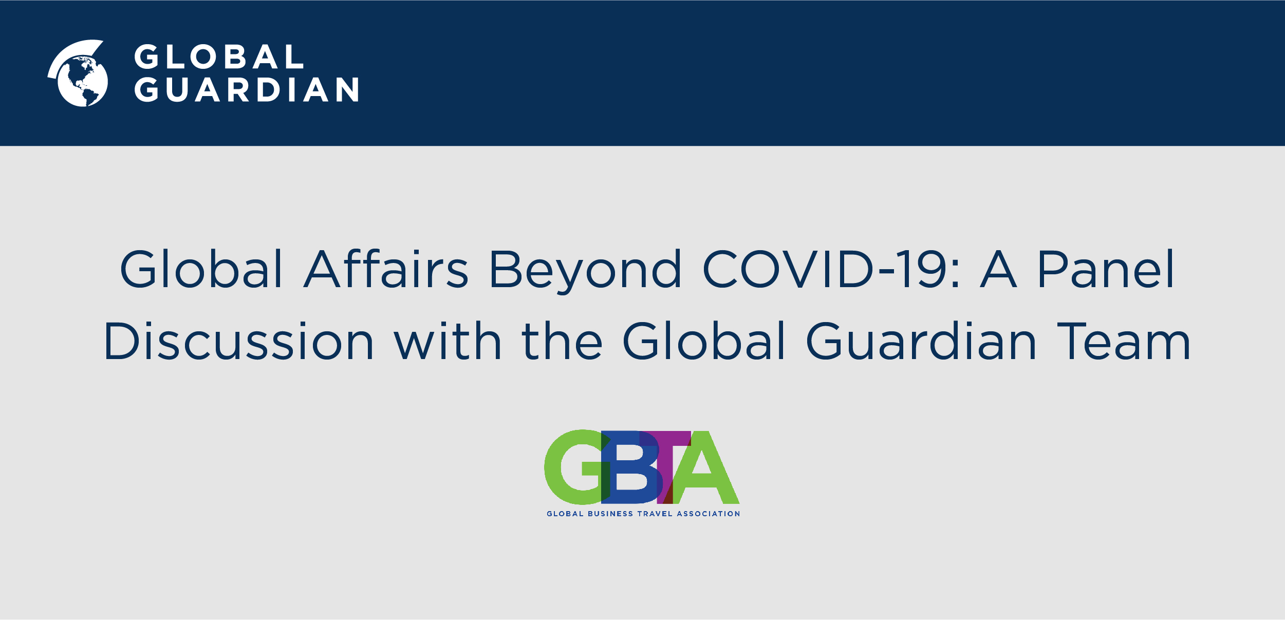 GBTA's Recent Webinar Features Global Guardian Team