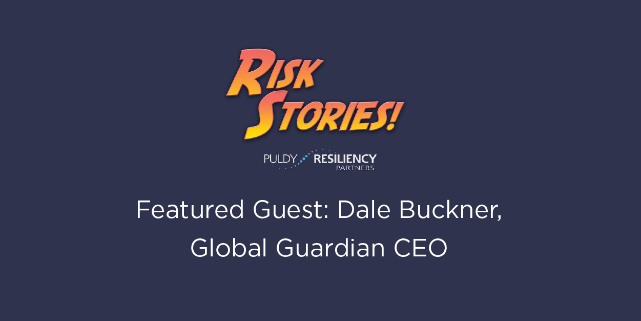 Dale Buckner featured in Risk Stories! Podcast