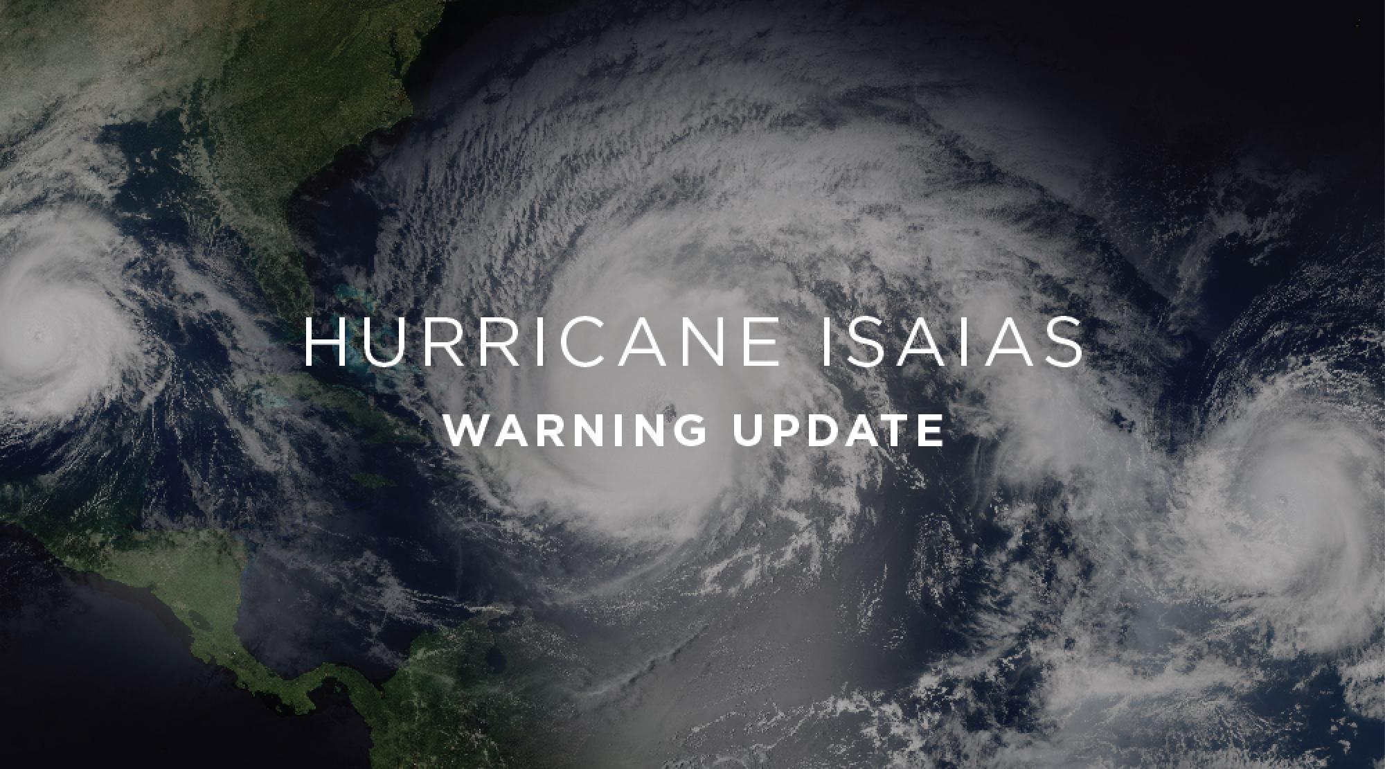 Hurricane Isaias Update