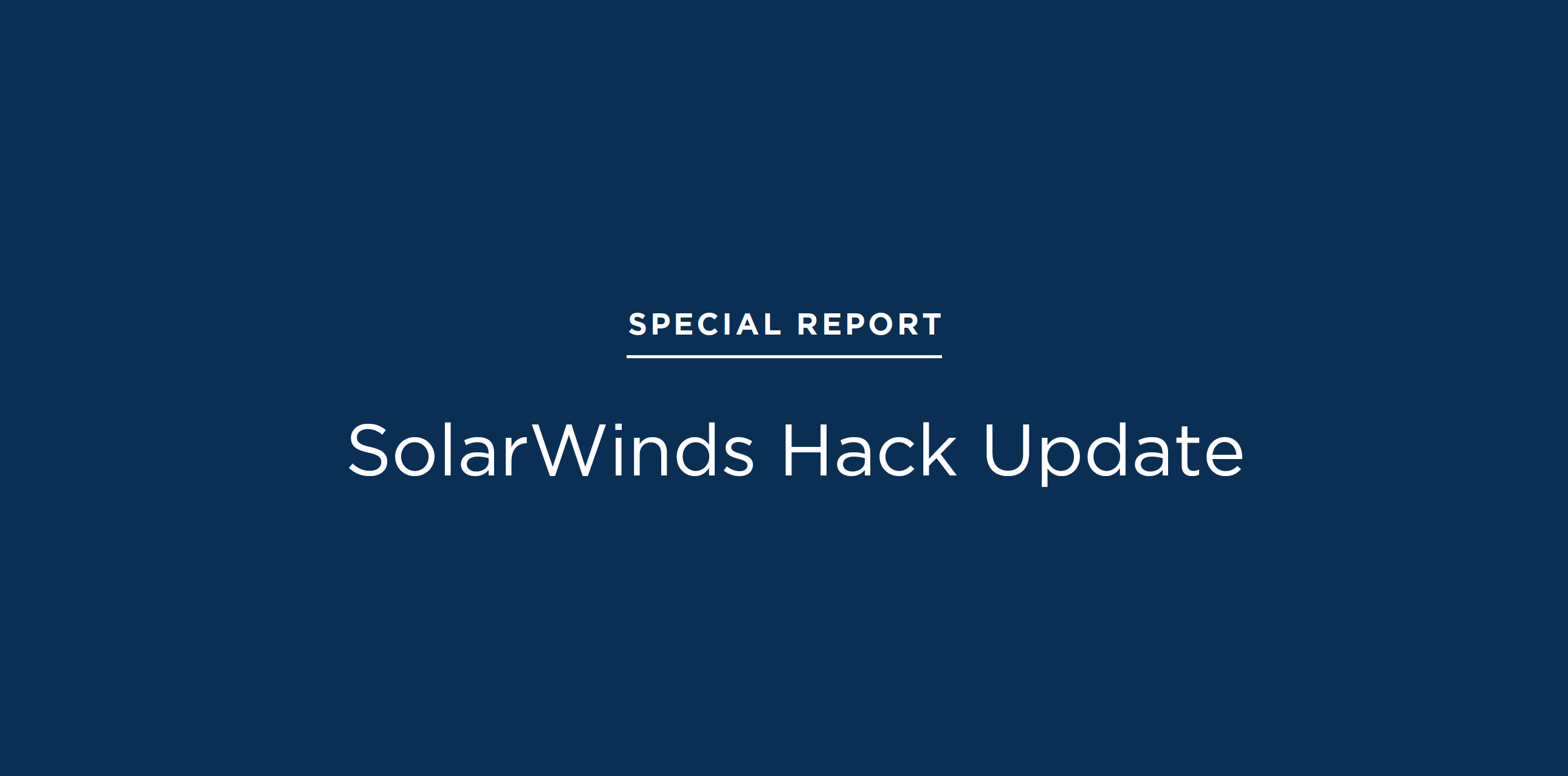 SolarWinds Hack Update